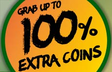 Better than the jungle: Grab up to 100% extra coins!